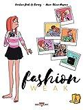 """Afficher """"Fashion weak"""""""