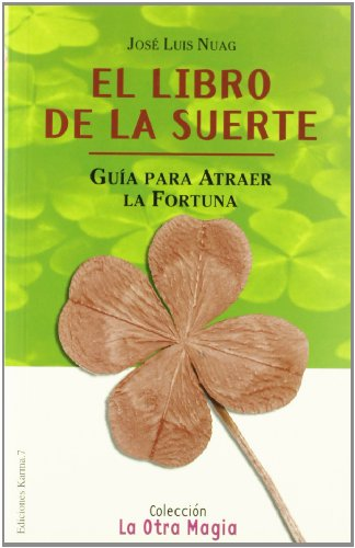 LIBRO DE LA SUERTE, EL (La Otra Magia/The Other Magic)