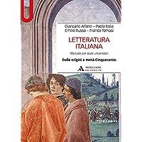 Letteratura italiana. Manuale per studi universitari: 1 PDF Libri