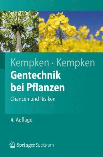 Gentechnik bei Pflanzen: Chancen und Risiken (Springer-Lehrbuch) por Frank Kempken