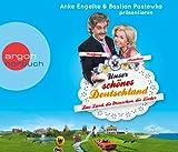 Unser schönes Deutschland präsentiert von Anke Engelke und Bastian Pastewka (Hörbestseller): Das Land, die Menschen, die Lieder