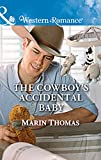 The Cowboy's Accidental Baby (Mills & Boon Western Romance) (Cowboys of Stampede, Texas, Book 1)