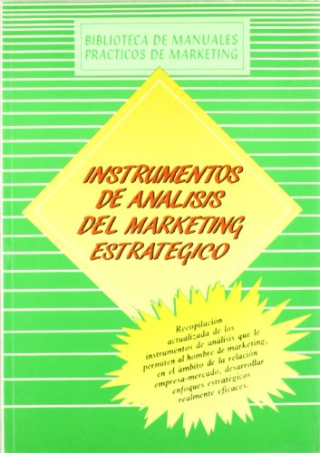 Instrumentos de análisis del marketing estratégico por Marketing Publishing