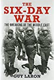 The Six–Day War – The Breaking of the Middle East