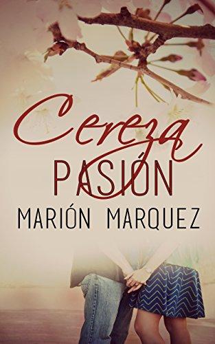 Cereza pasión por Marión Marquez
