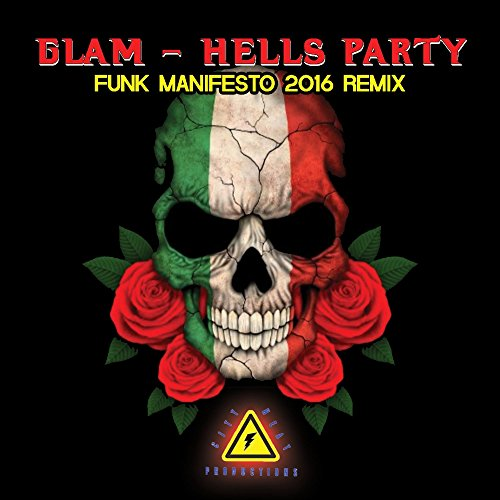 Glam-Hells Party (Funk Manifesto 2016 Remix)