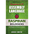 Raspberry Pi Assembly Language RASPBIAN Beginners (English Edition)