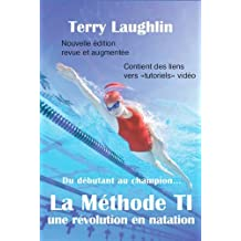Methode T.I. une Revolution en Natation