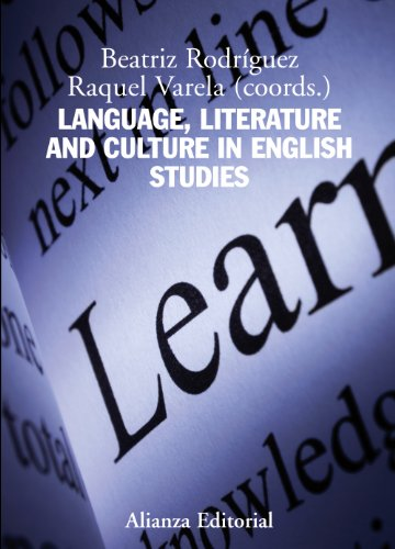 Language, Literature and Culture in English Studies (El Libro Universitario - Manuales)
