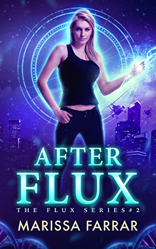 After Flux (The Flux Series Book 2) (English Edition)