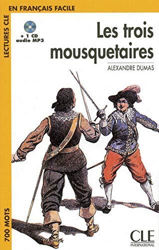 Les Trois Mousquetaires. Niveau 1. Con CD-Audio (Lectures clé en français facile)