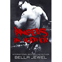 Angels In Leather by Bella Jewel (2014-02-15)