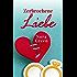 Zerbrochene Liebe - Liebesroman