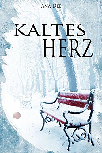 Kaltes Herz: Ohne Hoffnung von [Dee, Ana]