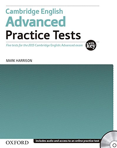 Cambridge English: Advanced Practice Tests: CAE 2015 advanced practice tests. Student's book. With key. Per le Scuole superiori. Con CD-ROM. Con espansione online