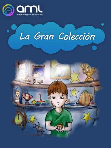 La Gran Colección (Peonzas Mágicas nº 2) por Jules Spaniard Raimes