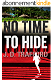 No Time To Hide (Legal Thriller Featuring Michael Collins Book 3) (English Edition)