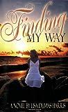 Finding My Way by Lisa Dumas Harris (2006-10-23)