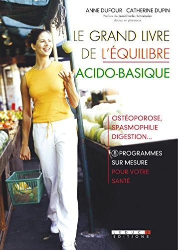 Le grand livre de l'équilibre acido-basique