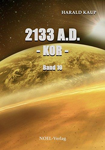 2133 A.D. Kor (Neuland Saga ()
