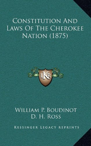 Constitution and Laws of the Cherokee Nation (1875)