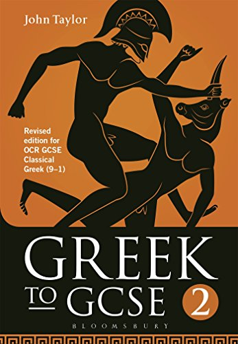 Greek to GCSE: Part 2: for OCR GCSE Classical Greek (9-1)