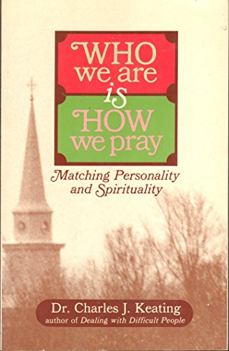 Title: Who We Are Is How We Pray Matching Personality and
