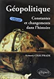 Géopolitique - Constantes et Changements dans l'Histoire