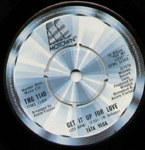TATA VEGA - GET IT UP FOR LOVE - 7 inch vinyl / 45