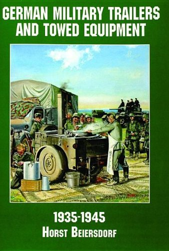 German Military Trailers and Towed Equipment: 1935-1945 (Schiffer Military/Aviation History) by Horst Beiersdorf (1995-01-02)