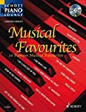 Musical Favourites: 17 bekannte Musical-Melodien. Klavier. Ausgabe mit CD. (Schott Piano Lounge)