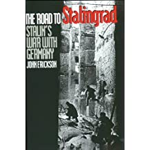 The Road to Stalingrad: Stalin's War with Germany: Vol 1