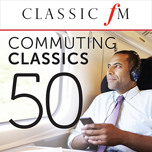 50 Commuting Classics (By Clas...