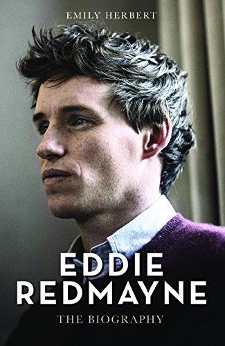 Eddie Redmayne: The Biography by Emily Herbert (2015-11-05)