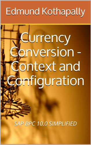 sap-bpc-100-simplified-currency-conversion-context-and-configuration-english-edition