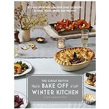 By Lizzie Kamenetzky - Great British Bake Off: Winter Kitchen (The Great British Bake Off)