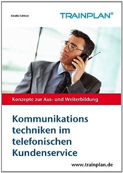 TRAINPLAN - Kommunikationstechniken im telefonischen Kundenservice (German Edition) de [Schmitt, Wolfgang J.]
