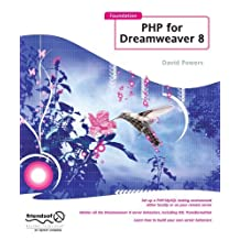 Foundation PHP for Dreamweaver 8 by David Powers (2005-12-12)