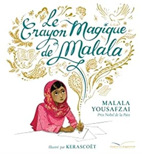 """Afficher """"Le crayon magique de Malala"""""""