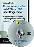 Sichere Korrespondenz nach VOB und BGB f�r Auftragnehmer, CD-ROMMusterdokumente zu Angebot, Abrechnung und Bauabwicklung Bild