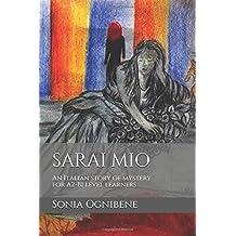 Sarai mio: An Italian story of mystery for A2-B1 level learners (Learning Easy Italian, Band 2)