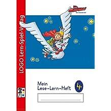 Die Alphas - Mit allen Sinnen Lesen lernen für alle Kinder von 4 - 7 Jahren: Mein Leselernheft 4