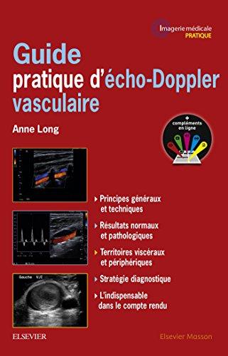 Guide pratique d'écho-Doppler vasculaire (Imagerie Medicale Pratique)