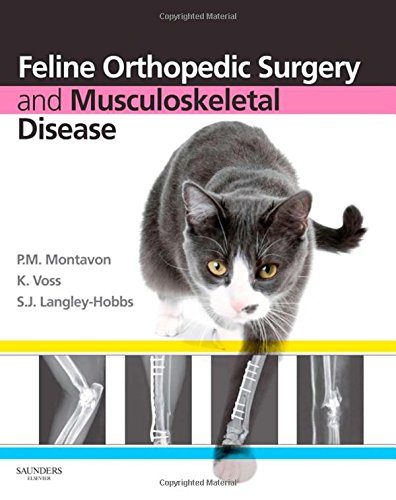 Feline Orthopedic Surgery and Musculoskeletal Disease, 1e