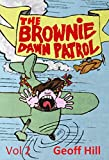 The Brownie Dawn Patrol: Volume 2: Selected columns from one of Ireland's funniest writers