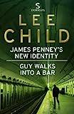 James Penney's New Identity/Guy Walks Into a Bar (Jack Reacher) by Lee Child