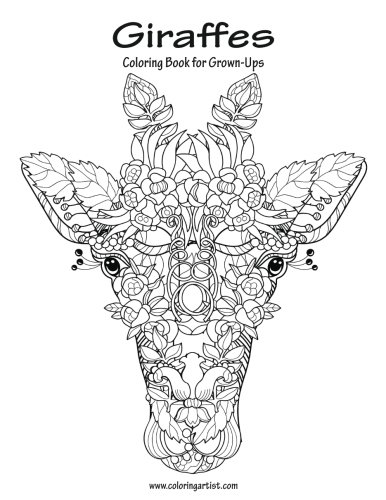 Giraffes Coloring Book for Grown-Ups 1: Volume 1 por Nick Snels