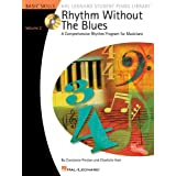 Rhythm Without the Blues - Volume 2: Comprehensive Rhythm Exercises for Students (Hal Leonard Student Piano Library)