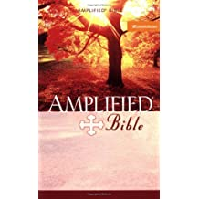 The Holy Bible: Amplified Version
