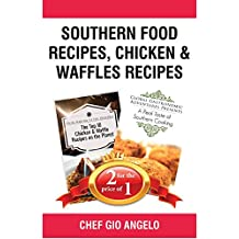 Southern Food Recipes + Chicken & Waffles Recipes (Bull City Publishing Book Bundles 31) (English Edition)